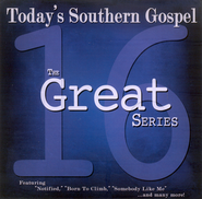 16 Great Today's Southern Gospel