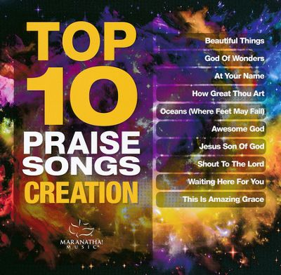 Top Ten Praise Songs:Creation