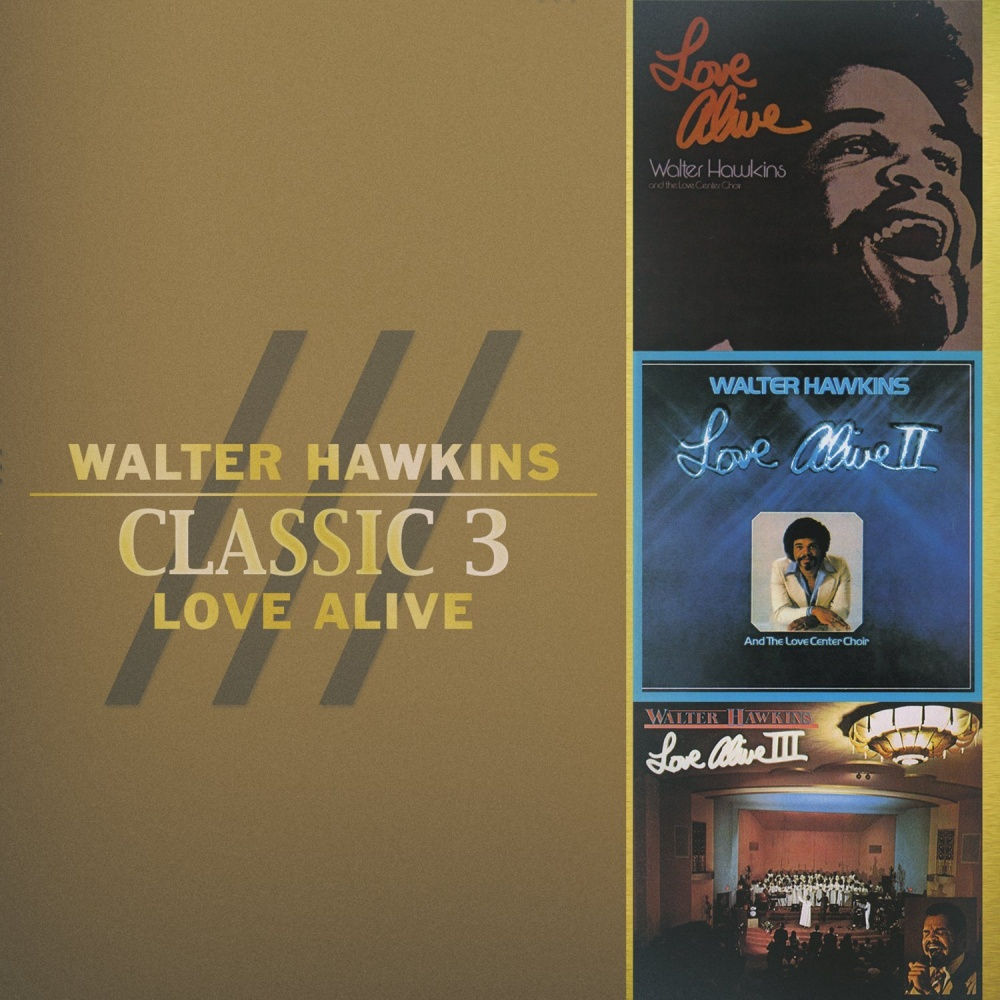 Classic 3 love alive walter hawkins music for Old house music classics