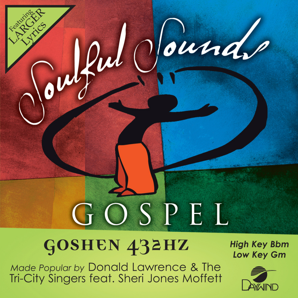 Goshen 432HZ - Donald Lawrence & The Tri-City Singers feat