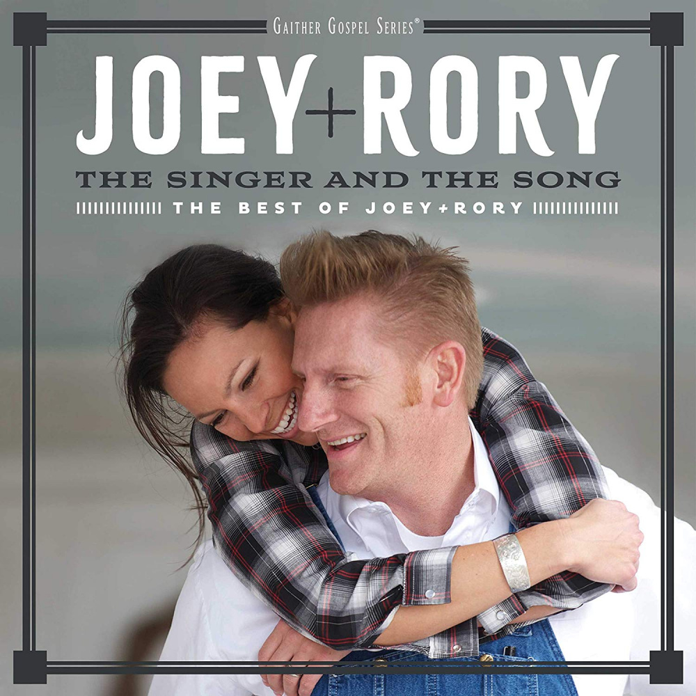 The Singer And The Song: The Best Of Joey+Rory - Joey & Rory (Music ...