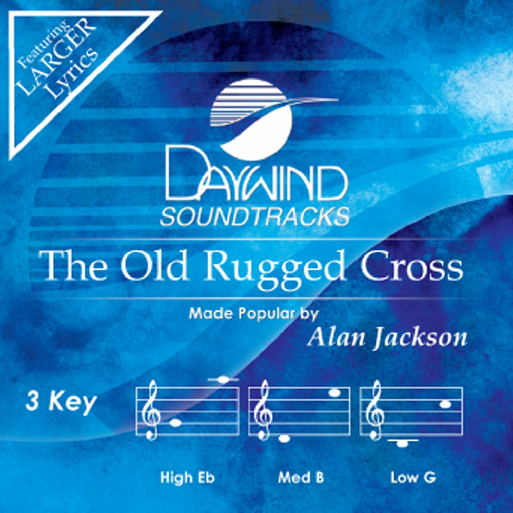 The Old Rugged Cross   Alan Jackson (Christian Accompaniment Tracks    Daywind.com) | Daywind.com