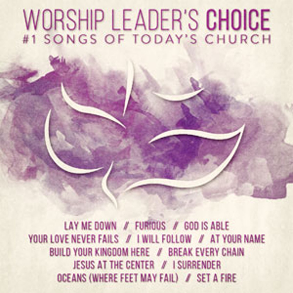 Worship Leader's Choice 2015: #1 Songs Of Today's Church