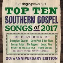 Singing News Top 10 Southern Gospel Songs Of 2017