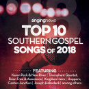 Singing News: Top 10 Southern Gospel Songs Of 2018