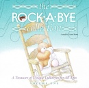 The Rock-A-Bye Collection: Volume 1