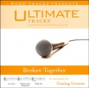 Broken Together (Ampb: Casting Crowns)