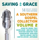 Saving Grace: A Southern Gospel Collection Vol. 2