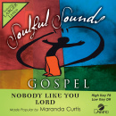 Nobody Like You Lord