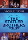 Flowers On The Wall: The Best Of The Statler Brothers TV Show (Season One)