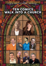 Ten Comics Walk Into A Church