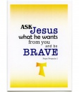 Ask Jesus Encouragement Card