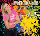 Livin' Loud 4 You! CD