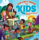 Our Daily Bread For Kids: Sunday School Songs (2 CD Set)