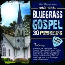 30 Traditional Bluegrass Gospel Power Picks