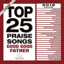 2018 Top 25 Praise Songs: Good Good Father