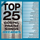 Top 25 Gospel Praise Decades