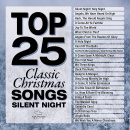 Top 25 Classic Christmas Songs - Silent Night