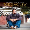 From Grace to Glory: The Music of Todd Agnew