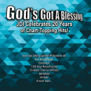 God's Got A Blessing - JDI Celebrating 20 Years of Hits