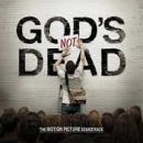 God's Not Dead: Soundtrack