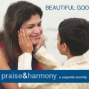 Beautiful God: Praise & Harmony (A Cappella Worship)