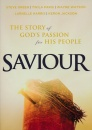 Saviour: The Story Of God's Passion For His People