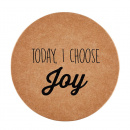 Today I Choose Joy Coasters (8 Pack)