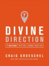 Divine Direction: 7 Decisions That Will Change Your Life