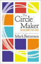 The Circle Maker: Devotions For Kids