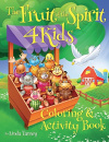 Fruit Of The Spirit 4 Kids: Coloring And Activity Book