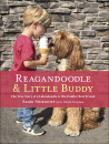 Reagandoodle and Little Buddy: The True Story of a Labradoodle and His Toddler Best Friend
