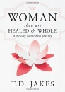 Women, Thou Art Healed & Whole (90 Day Devotional) HC