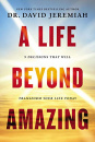 A Life Beyond Amazing (Paperback)