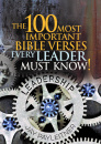 The 100 Most Important Bible Verses Every Leader Must Know