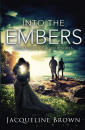 Into The Embers (The Light, Vol 4)
