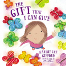 The Gift That I Can Give (Hardcover)
