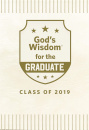 God's Wisdom for the Graduate: Class of 2019: NKJV (White)