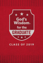 God's Wisdom for the Graduate: Class of 2019: NKJV (Red)