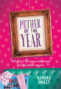 Mother of the Year: 365 Days of Encouragement for Devoted Moms