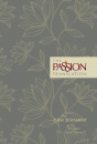 The Passion Translation New Testament: With Psalms, Proverbs and Song of Songs (2nd Edition / Floral)