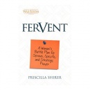 Fervent: A Woman's Battle Plan for Serious, Specific, and Strategic Prayer image