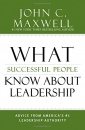 What Successful People Know About Leadership