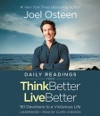 Daily Readings from Think Better, Live Better: 90 Devotions to a Victorious Life (Audiobook)