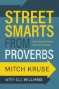 Street Smarts from Proverbs: How to Navigate Through Conflict to Community