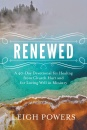 Renewed: A 40-Day Devotional For Healing From Church Hurt
