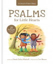 Psalms for Little Hearts: 25 Psalms for Joy, Hope and Praise