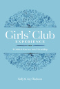 Girls' Club Experience: A Guided Journey into Friendship