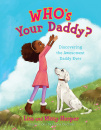 Who's Your Daddy? Discovering the Awesomest Daddy Ever
