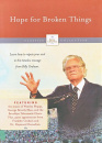 The Billy Graham Classic Collection: Hope for Broken Things
